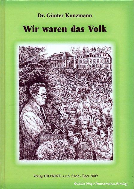 Dr. Günter Kunzmann - Wir waren das Volk